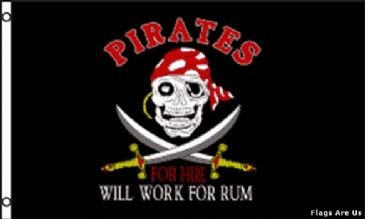 Pirates For Hire Will Work For Rum